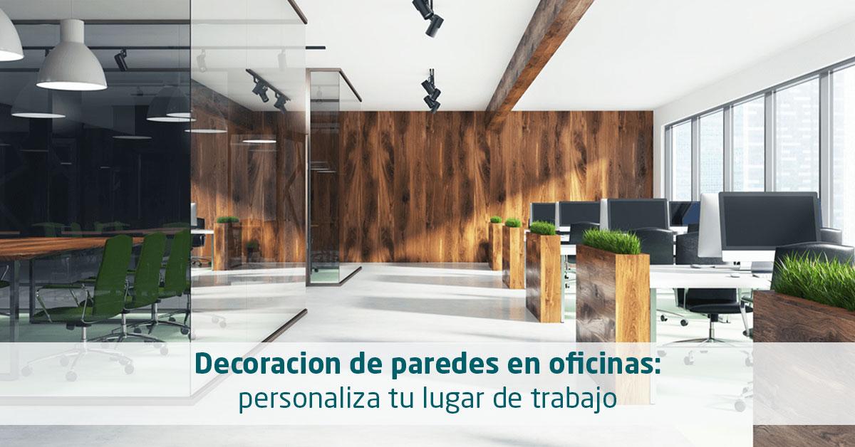 Decoración de paredes en oficinas: personaliza tu lugar de trabajo ...